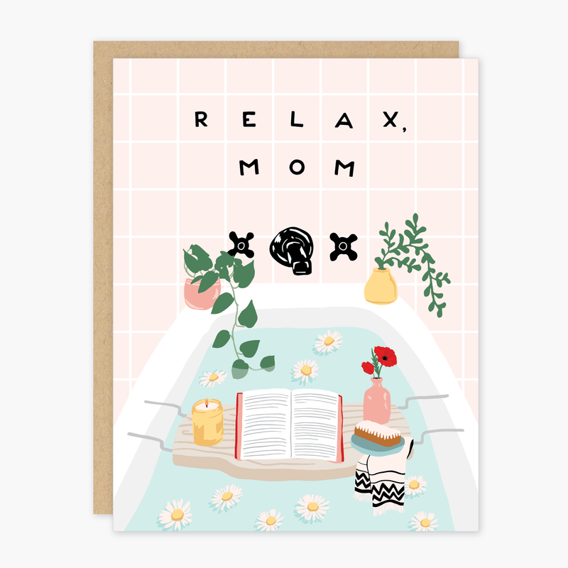 Relax Mom Card