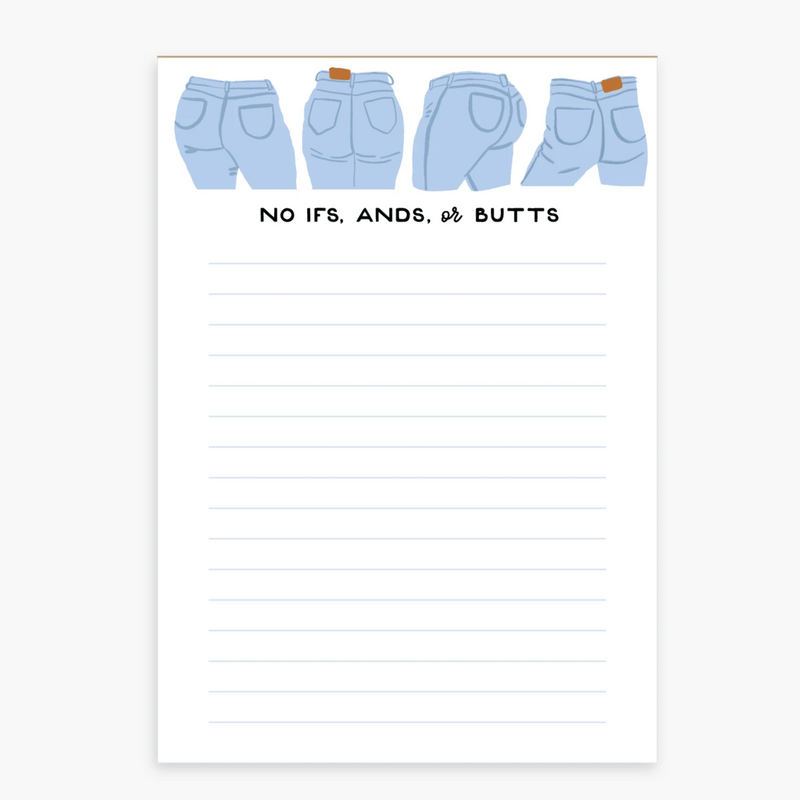 Ifs Ands or Butts Notepad