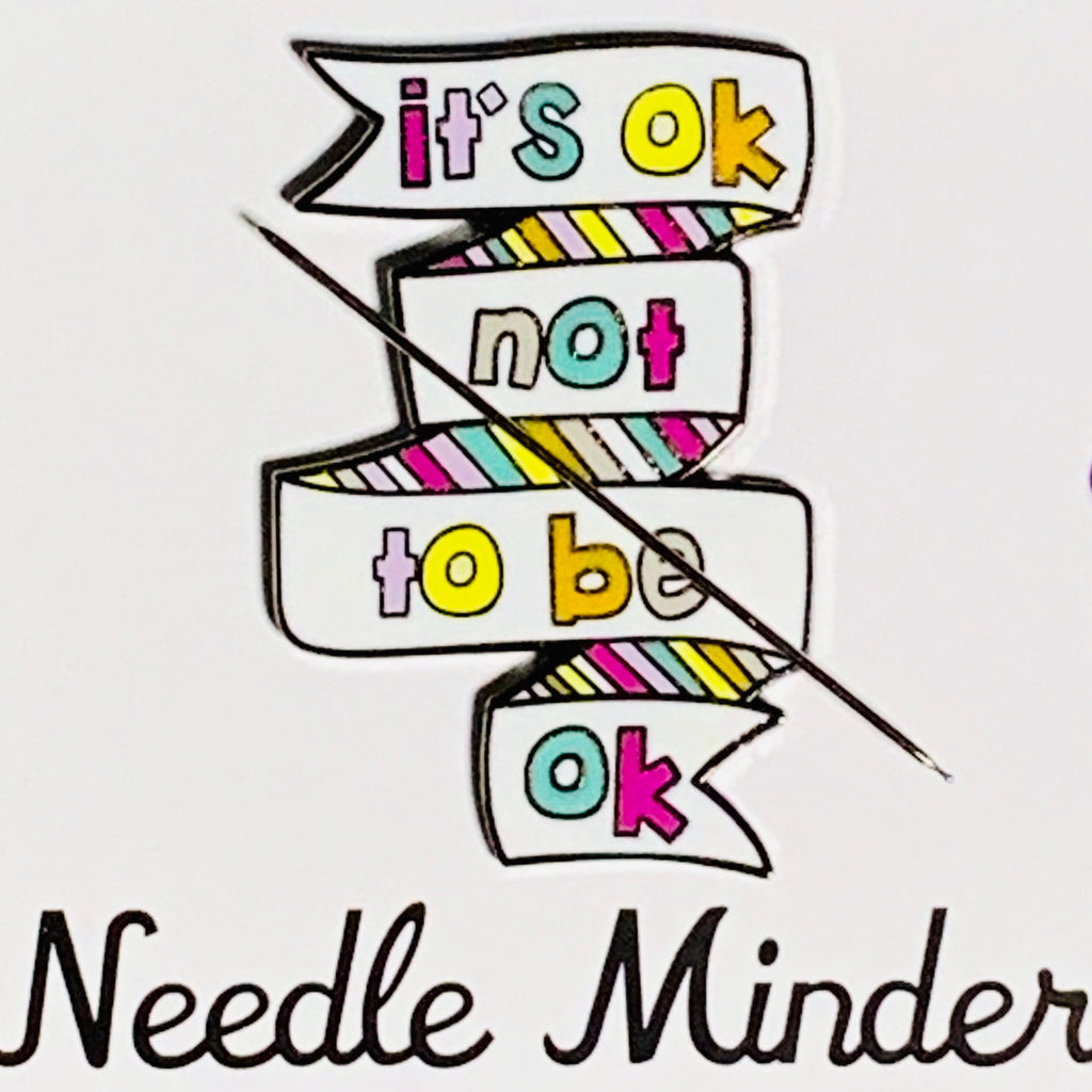 It's Okay Not To Be Okay Needle Minder- Proceeds Donated to AFSP