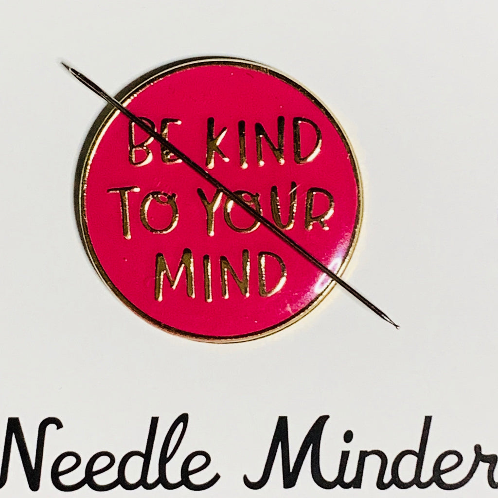 Be Kind To Your Mind Needle Minder- Proceeds Donated to AFSP