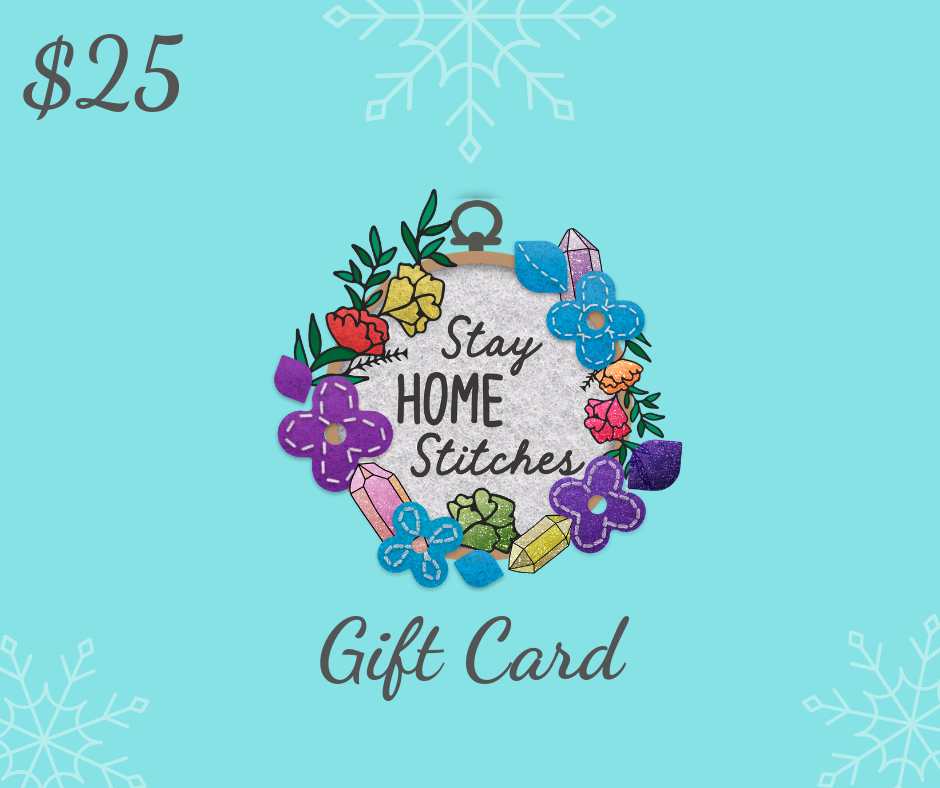 $25 Stay Home Stitches Gift Card