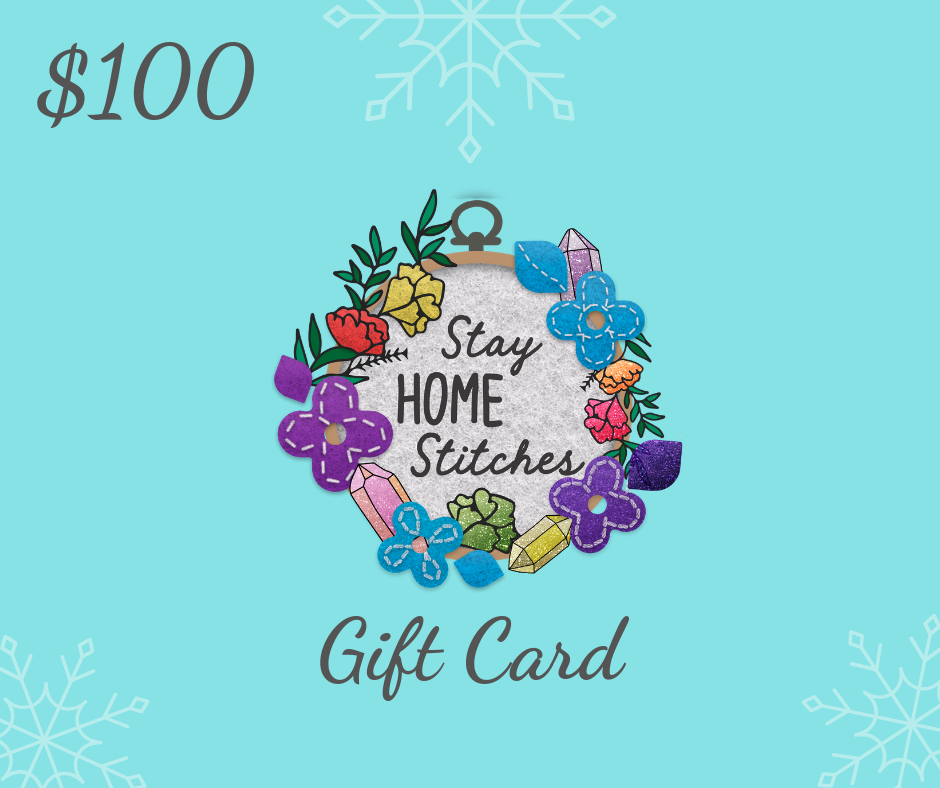 $100 Stay Home Stitches Gift Card