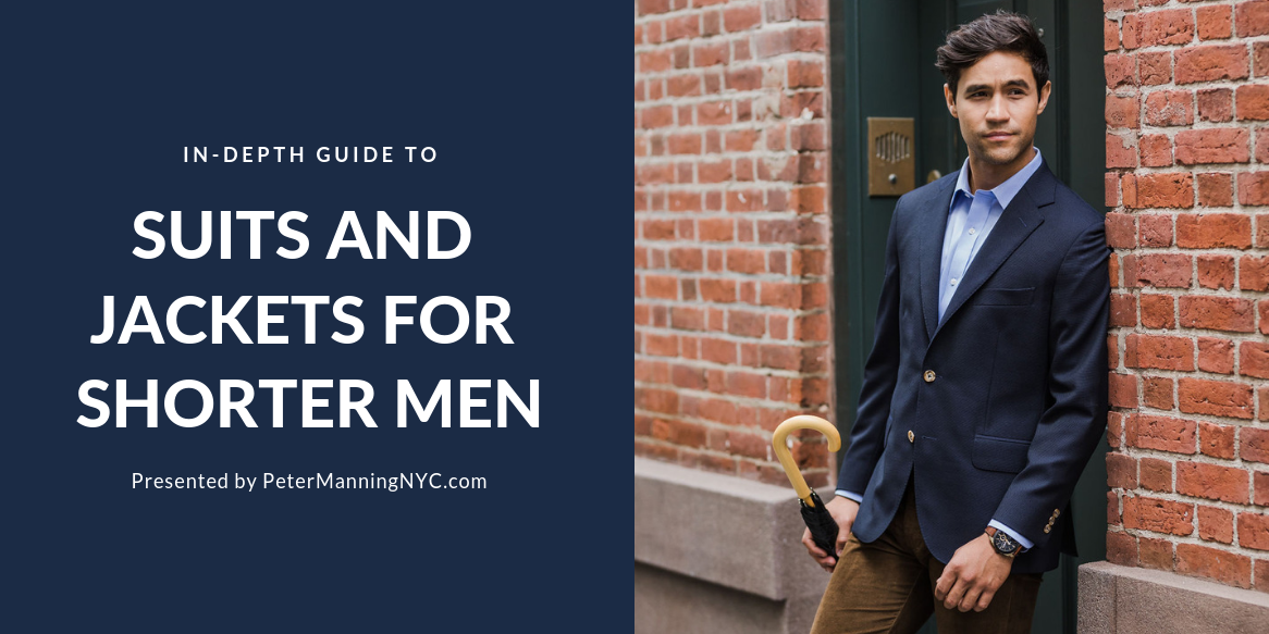 4f679d8fc Suits for Short Men: The Ultimate Guide – Peter Manning NYC