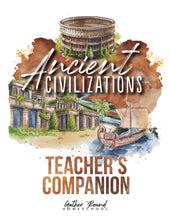 Load image into Gallery viewer, Ancient Civilizations Teacher's Guide (Hard Copy)