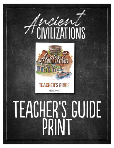 Ancient Civilizations Teacher's Guide (Hard Copy)