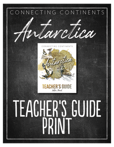 Antarctica Teacher's Guide (HARD COPY)