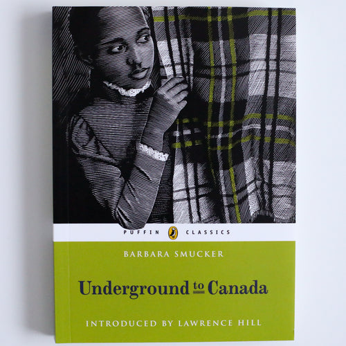 Underground to Canada Novel by Barbara Smucker
