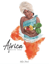 Load image into Gallery viewer, Africa Recipe Book (HARD COPY)
