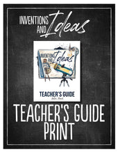 Load image into Gallery viewer, Inventions Teacher's Guide (Hard Copy)