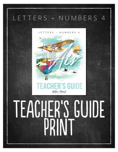 Letters + Numbers 4: In the Air Teacher's Guide (Hard Copy)