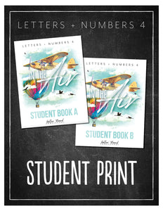 Letters + Numbers 4: In the Air Student Notebooks A+B (Hard Copy)