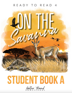 Ready to Read 4: On the Savanna Student Notebooks A+B (HARD COPY)