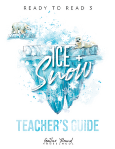 Ready to Read 3: Ice + Snow Teacher's Guide (HARD COPY)