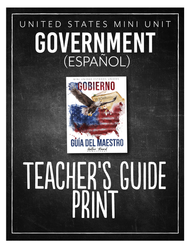 US Government Spanish Teacher's Guide (HARD COPY)