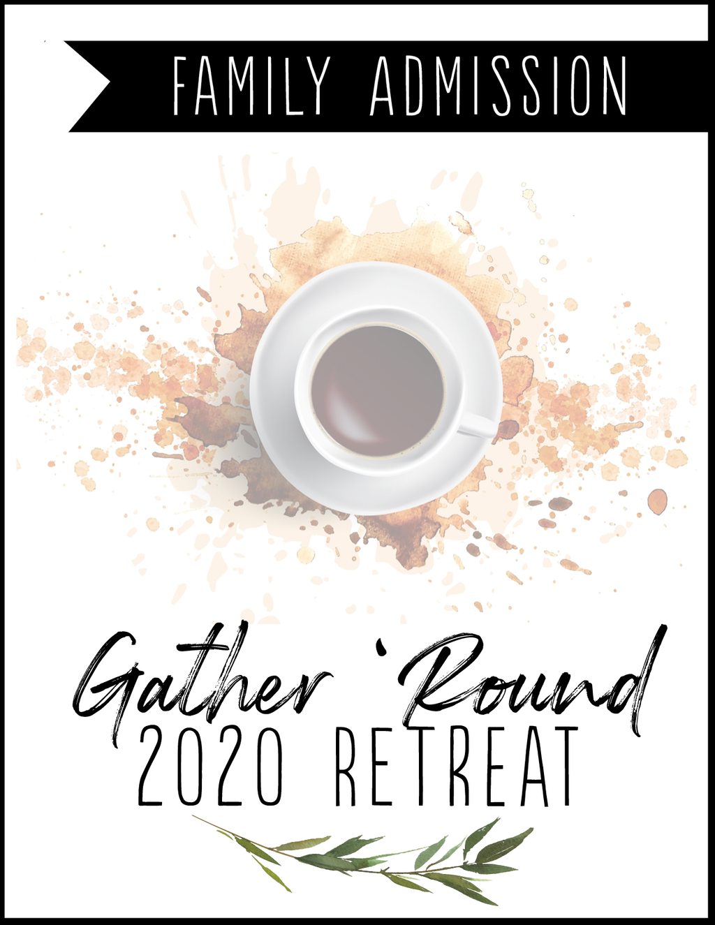 Gather 'Round Retreat Family Admission