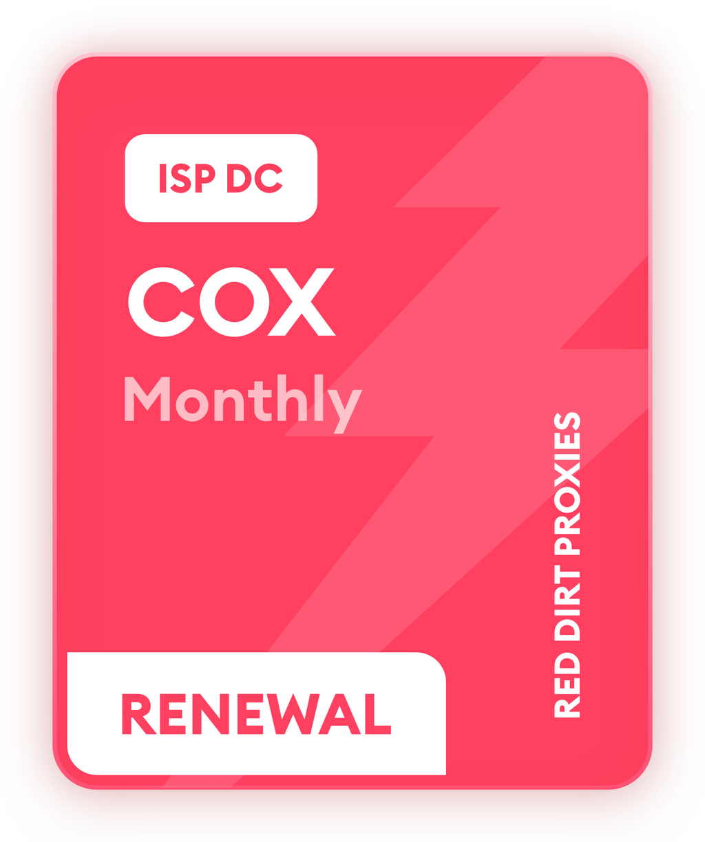 **READ DESCRIPTION** *MONTHLY RENEWAL* COX-ISP MONTHLY DC PROXIES