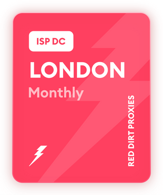 LONDON MONTHLY ISP DC PROXIES