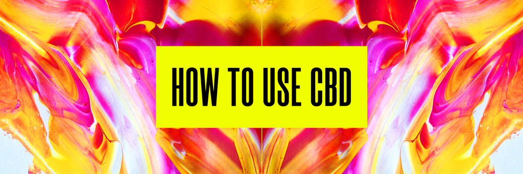CBD Dosage: How Much, How Often & How To