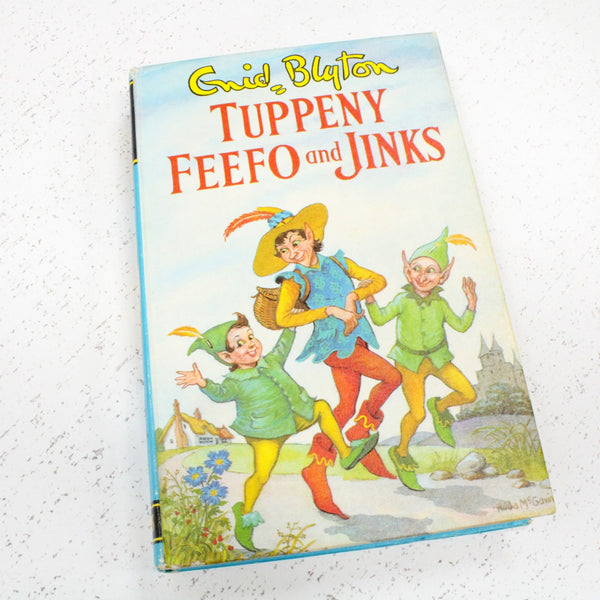 Vintage Tuppeny Feefo and Jinks by Enid Blyton Children's Book (1972) #417