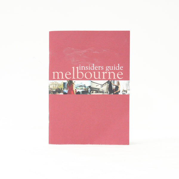 Destination Melbourne's Insiders Melbourne Travel Guide Booklet #908