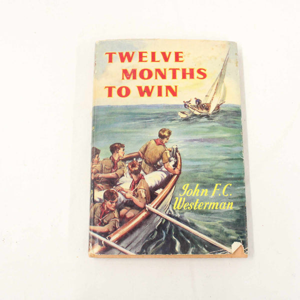 Vintage Book Twelve Months To Win By John F.C Westerman Hardcover #124