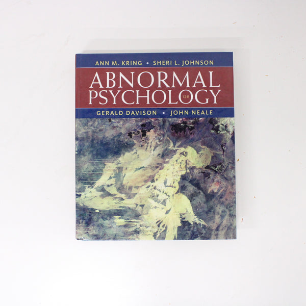 Abnormal Psychology by Ann M Kring 2012 - 12th Edition Paperback #416