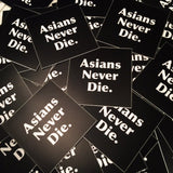 AsiansNeverDie. Sticker