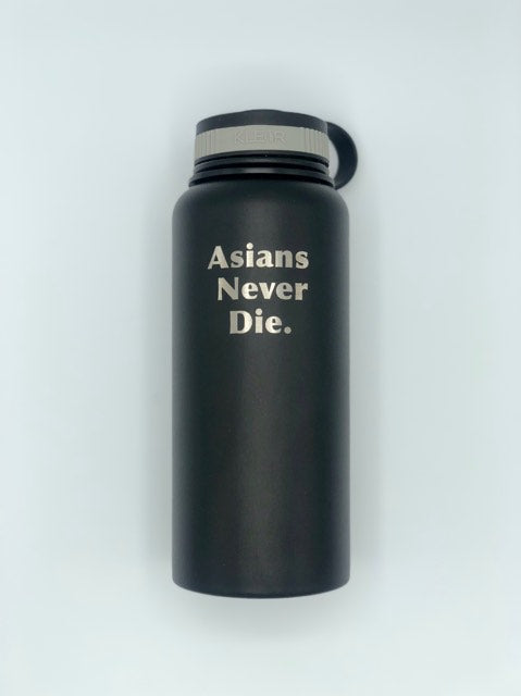 KLEAR Thermos 32 oz. - Asians Never Die.