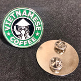 Vietnamese Coffee Enamel Pin