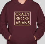 Crazy Broke Asians - HOODIE - MAROON