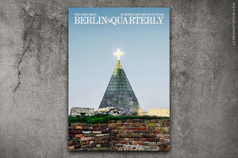 Berlin Quarterly Issue 1 - Bestellen bei LOREM (not Ipsum) - Bern (Schweiz)