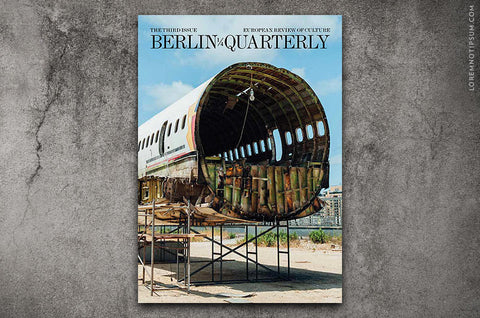 Berlin Quarterly Issue 3 - Bestellen bei LOREM (not Ipsum) - Bern (Schweiz)