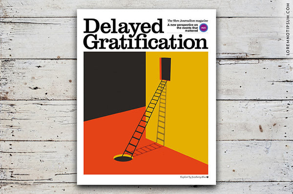 Delayed Gratification Issue 13 - Bestellen bei LOREM (not Ipsum) - Bern (Schweiz)