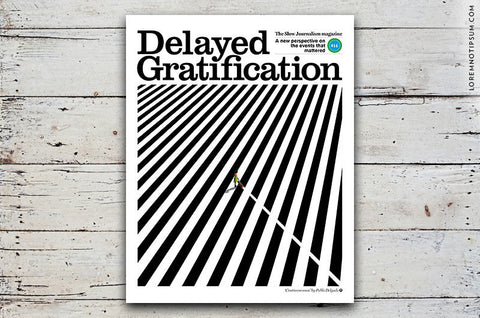 Delayed Gratification Issue 14 - Bestellen bei LOREM (not Ipsum) - Bern (Schweiz)