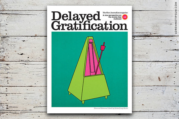 Delayed Gratification Issue 16 - Bestellen bei LOREM (not Ipsum) - Bern (Schweiz)