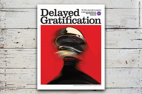 Delayed Gratification Issue 17 - Bestellen bei LOREM (not Ipsum) - Bern (Schweiz)