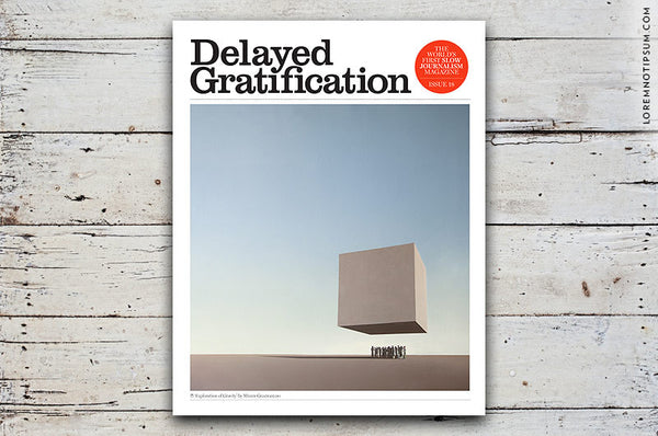 Delayed Gratification Issue 18 - Bestellen bei LOREM (not Ipsum) - Bern (Schweiz)