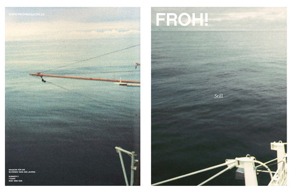 FROH! Magazin «Still»