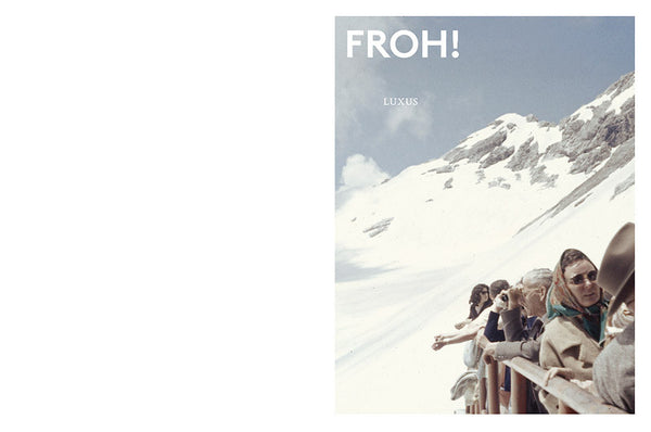 FROH! Magazin «Luxus»