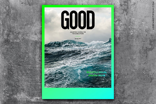 GOOD Magazine Issue 33 - Bestellen bei LOREM (not Ipsum) - Bern (Schweiz)