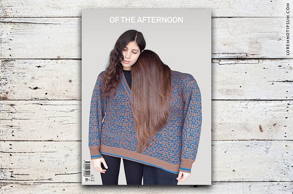 Of the Afternoon Issue 7 - Bestellen bei LOREM (not Ipsum) - Bern (Schweiz)