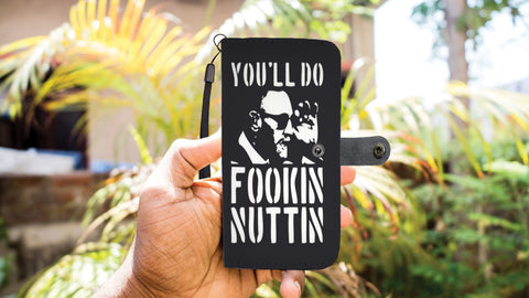 Fookin Nuttin Phone Wallet Case
