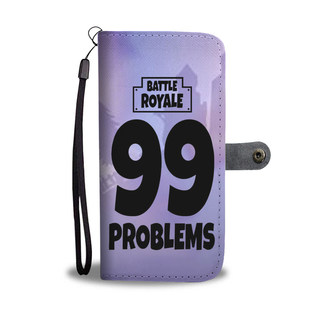 Fortnite Phone Wallet Case 99 Problems
