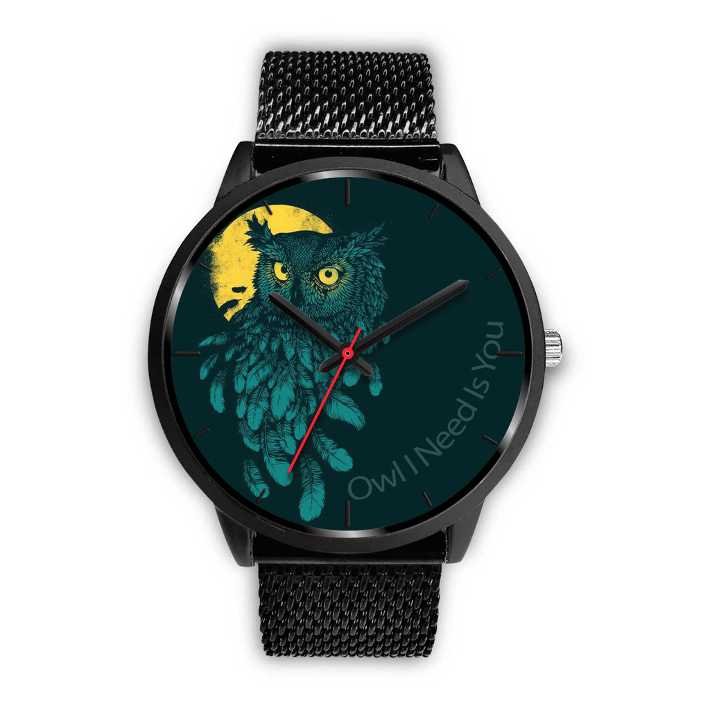Owl Watch Owl I Need Is You