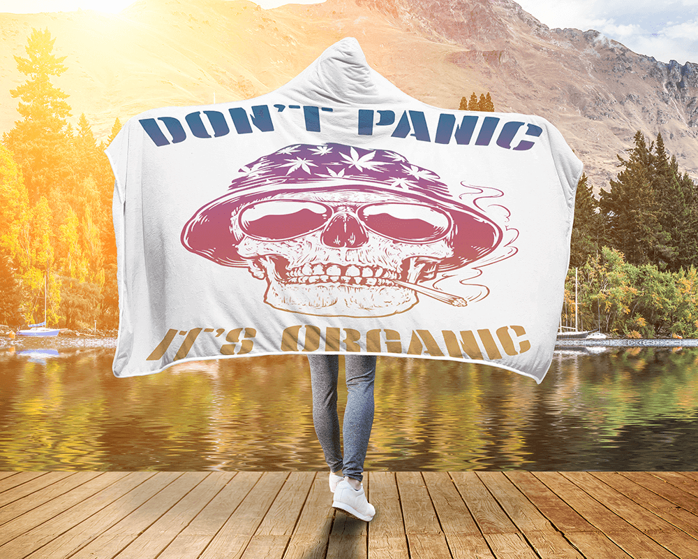 Weed Hooded Blanket Don'T Panic