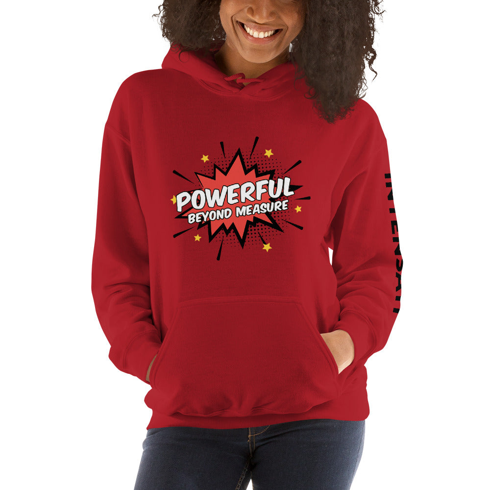 Powerful Beyond Measure Unisex Hoodie