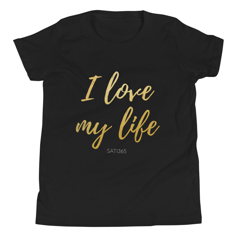 I Love My Life Tee (Youth)