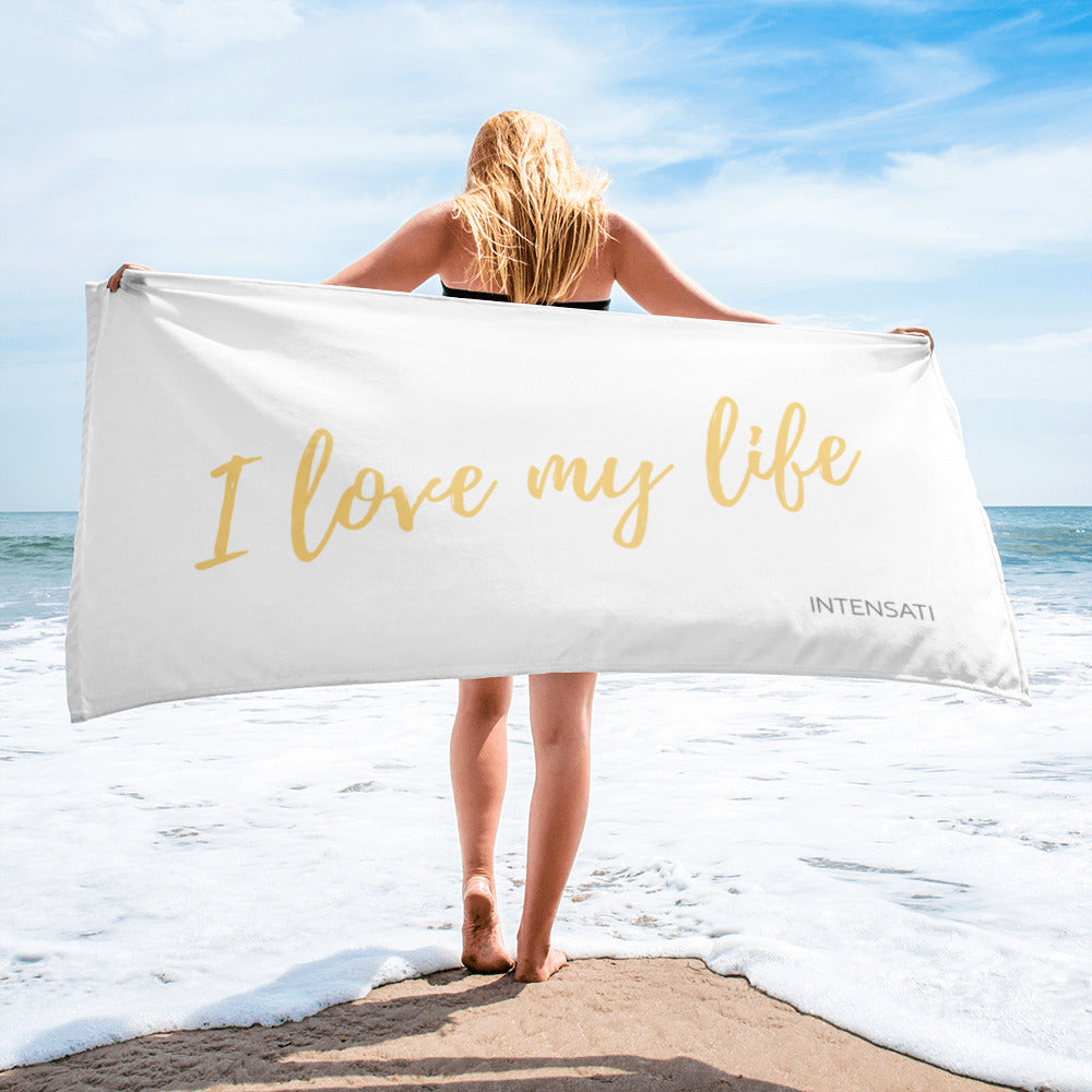 I Love My Life Towel