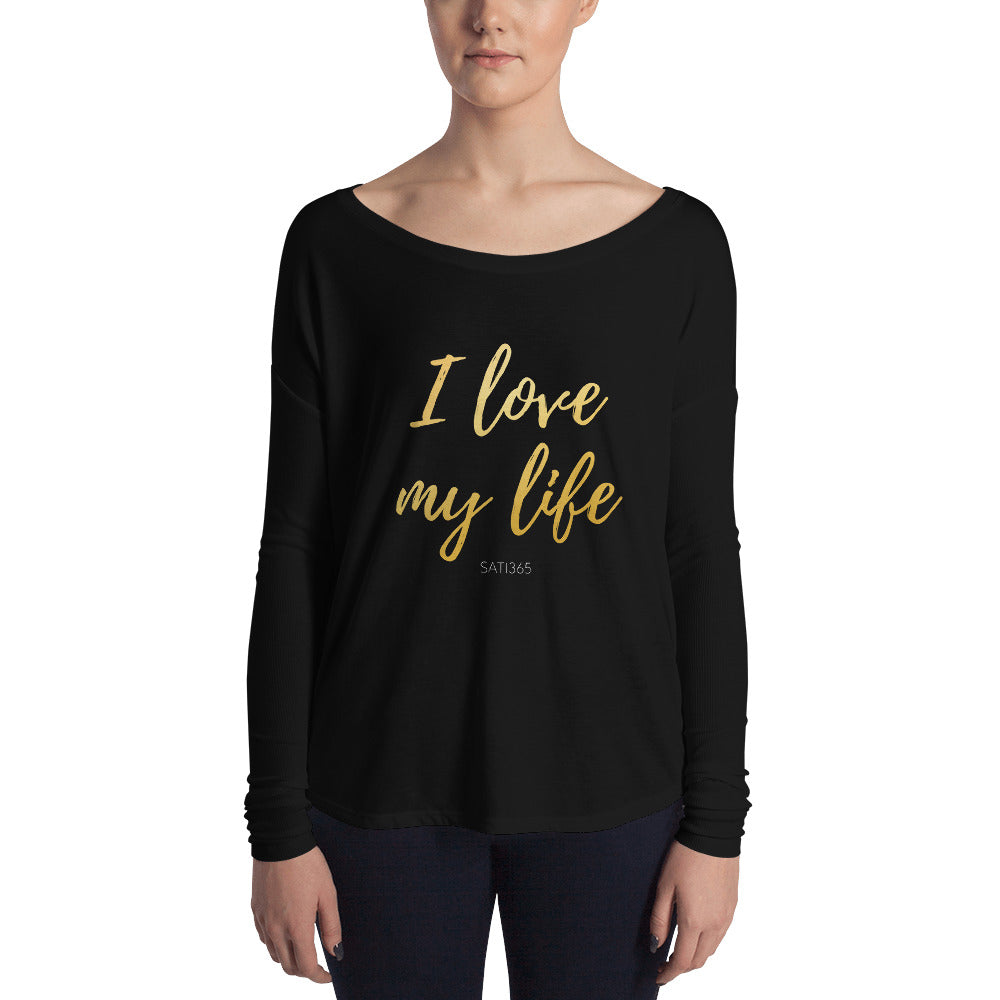 I Love My Life Long Sleeve Tee (Ladies)