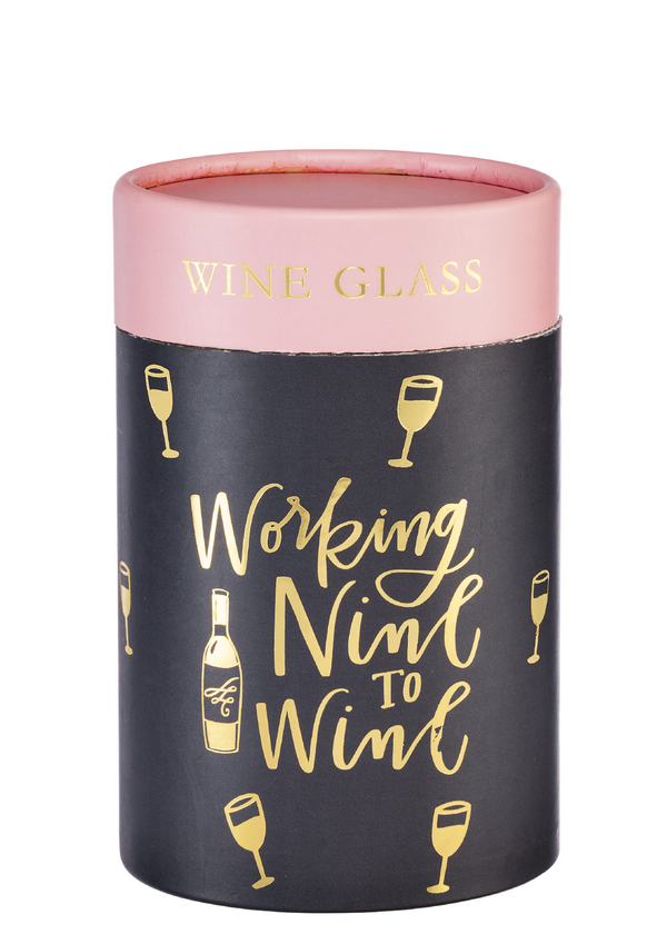 """Working Nine to Wine"" Wine Glass w/Gift Box 